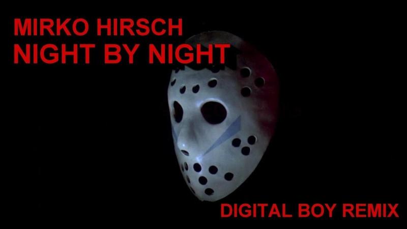 MIRKO HIRSCH - Night by Night (Digital Boy Remix) Synthwave Italo Disco