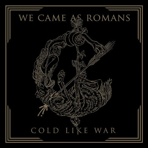 We Came As Romans альбом Cold Like War