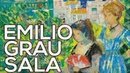 Emilio Grau Sala: A collection of 41 paintings (HD)
