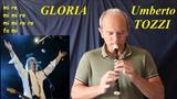 Gloria di Umberto Tozzi (FAMOSISSIMA)