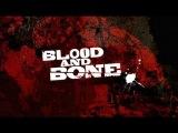 Blood and Bone - Music Video (Geto Boys - G Code)