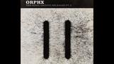 Orphx - Outcast