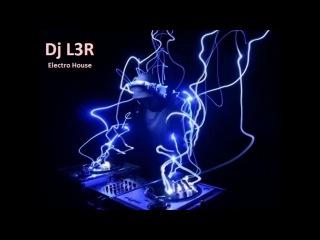 ������ ������� ������ 2013 ���� (Club mix Dj L3R )