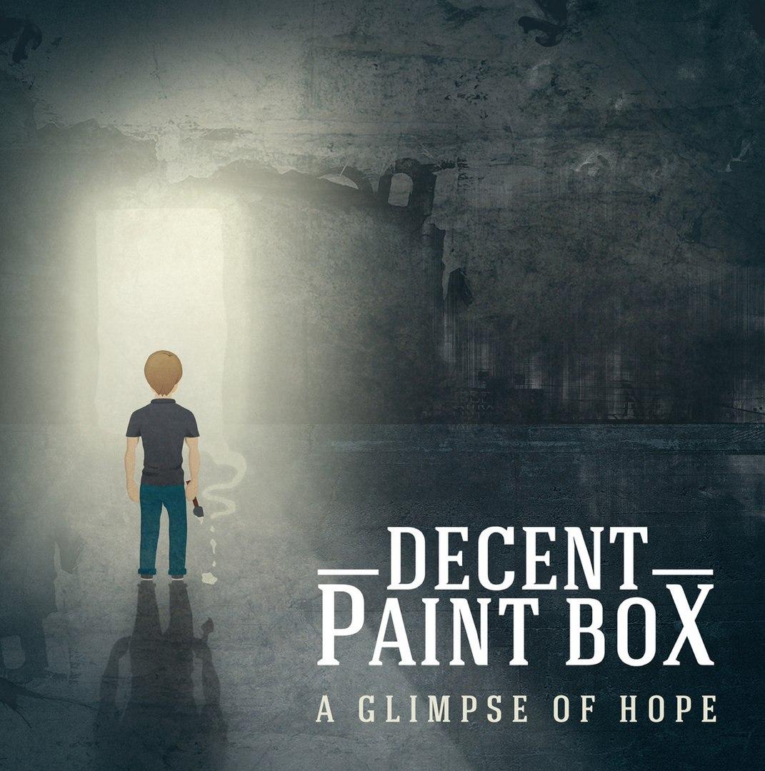 Decent Paint Box - A Glimpse Of Hope (2015)