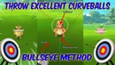 How To Throw An Excellent Curveball In Pokemon Go || BULLSEYE METHOD