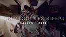 Kris Karlos' Story   How Couples Sleep   Cut