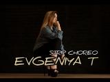 STRIP CHOREO BY EVGENIYA T