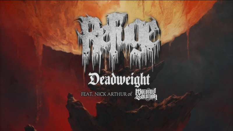 REFUGE - DEADWEIGHT (FT. NICK ARTHUR OF MOLOTOV SOLUTION) [OFFICIAL LYRIC VIDEO] (2018) SW EXCLUSIVE