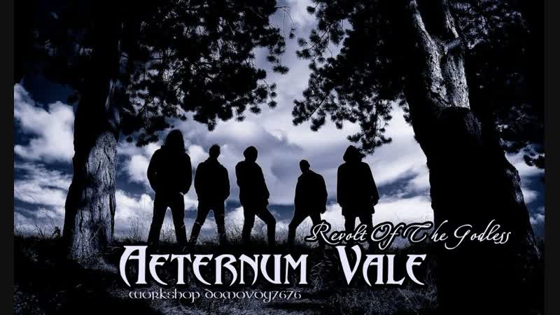 Aeternum Vale Revolt Of The Godless