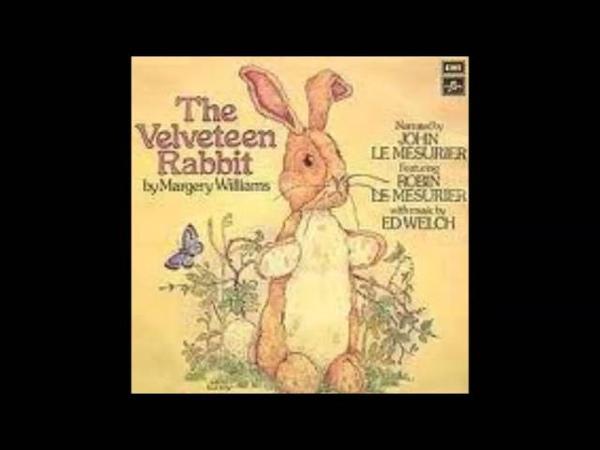 The Velveteen Rabbit - Narrator John Le Mesurier 1978