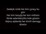 Syke dali-Nirede (Aydym sozleri)(Turkmen rap).mp4