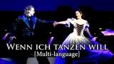 New Elisabeth das Musical - Wenn Ich Tanzen Will (Multi-language)