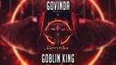 Govinda - Goblin King