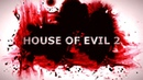 HOUSE OF EVIL 2 ● ДАВАЙ ГЛЯНЕМ, НА ЭТОТ ИНДИ ХОРРОР