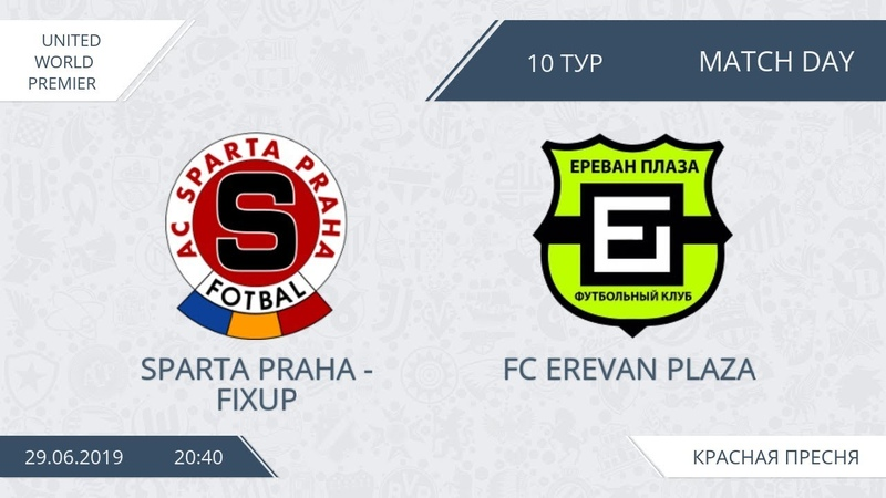 AFL19. United World. Premier. Sparta Praha Fixup FC Erevan Plaza