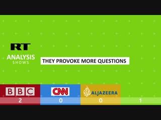 BBC vs CNN vs Aljazeera vs RT... What is the best news channel