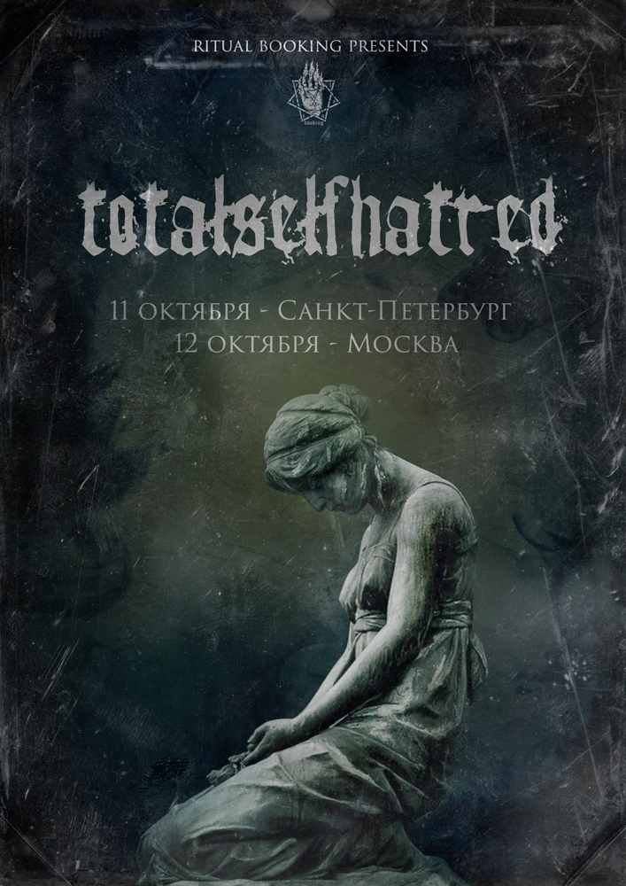 Афиша TOTALSELFHATRED, NOCTURNAL DEPRESSION - 11-12.10