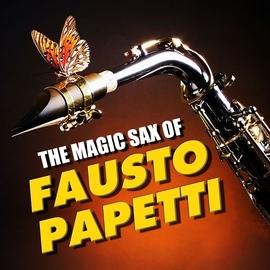 Fausto Papetti альбом The Magic Sax of Fausto Papetti