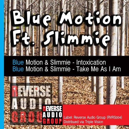 Blue Motion альбом Take Me As I Am