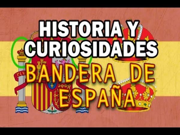 Historia y curiosidades de la BANDERA DE ESPAÑA en 4 minutos