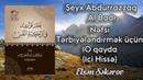 Elşən Şəkərov - Nəfsi tərbiyələndirmək üçün 10 qayda (1ci hissə) Şeyx Abdurrazzaq Al Badr