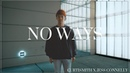 Curtismith x Jess Connelly - No Ways Choreography | VAN MONDRAGON
