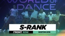 S-Rank | FrontRow | World of Dance Boston 2018 | WODBOS18