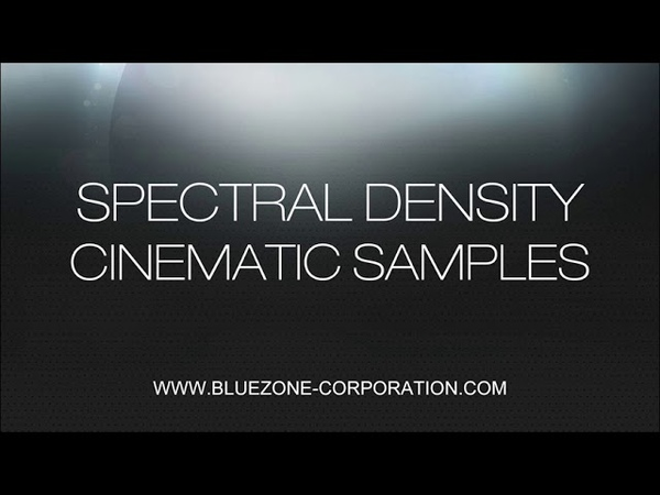Bluezone Corporation Spectral Density Cinematic Samples - Soundscapes Ambiences and Sound Effects