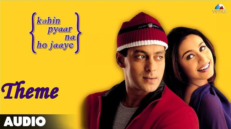 Kahin Pyaar Na Ho Jaaye - Theme Full Audio Song | Salman Khan | Rani Mukherjee