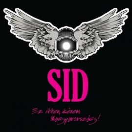 SID альбом Ez Itten Kérem Magyarország