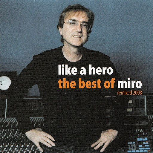Miro альбом Like a Hero (The Best of Miro)