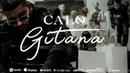 CALO - GITANA (Official Video) Prod. by: EFRO Baris Korkmaz