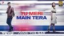 Tu Meri Main Tera - Full Song|Arjun Parineeti|Rahat Fateh Ali Khan|Mannan Shaah