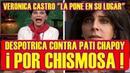 VERONICA CASTRO PONE EN SU LUGAR a PATI CHAPOY por CHISMOSA