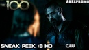 The 100 5x10 Sneak Peek 3 Season 5 Episode 10 HD The Warriors Will