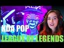 K DA POP League of Legends Reaction
