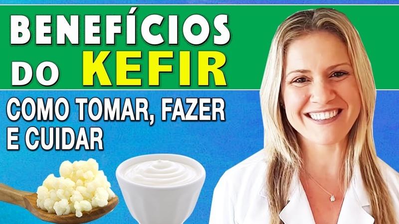 8 Benefícios do Kefir - Para Que Serve, Como Tomar, Fazer e Cuidar [Receitas]