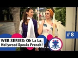 Web series to Learn French Ep #8 Activities w FAIRE - Season 1 Oh La La Hollywood speaks French