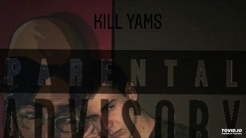 Kill Yams - стану лучше