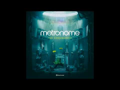 Metronome - The Consequence - Official