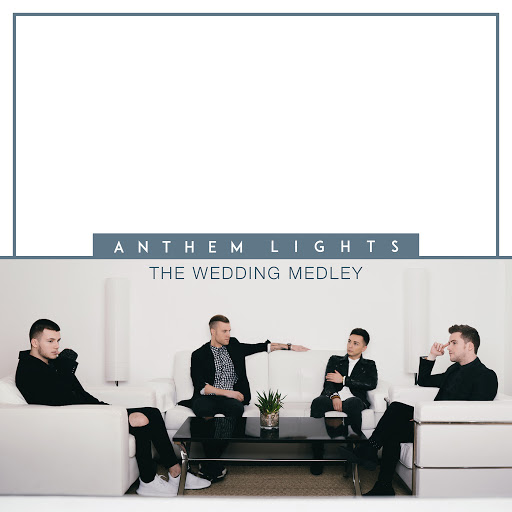Anthem Lights альбом Wedding Medley: Marry Me / Bless the Broken Road / All of Me / A Thousand Years