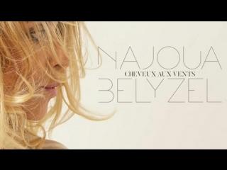 Najoua Belyzel - Cheveux aux vents (Nouveau single) - 17.09.2018