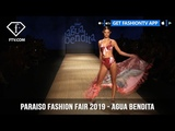 Agua Bendita Festive Paraiso Fashion Fair 2019 Collection FashionTV FTV