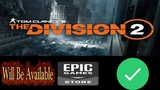 The Division 2 Is Skipping Steam To Run On The Epic Games Store - 2019