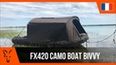 *** Pêche à la Carpe FOX TV *** FX420 Camo Boat Bivvy