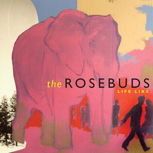 The Rosebuds альбом Life Like