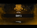 Day 1 LAN Finals PUBG Global Invitational CIS Closed Qualifier