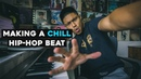 How to Make a CHILL Hip Hop Beat Using Ableton Live