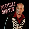 Michale Graves [ex. Misfits ]