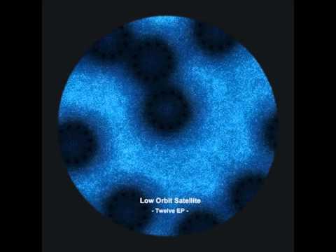 Low Orbit Satellite - Twelve (original mix)